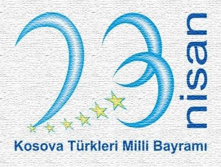 23 Nisan Kosova Türklerinin Milli Bayramı Törenli Bir Şekilde Kaydedilecek