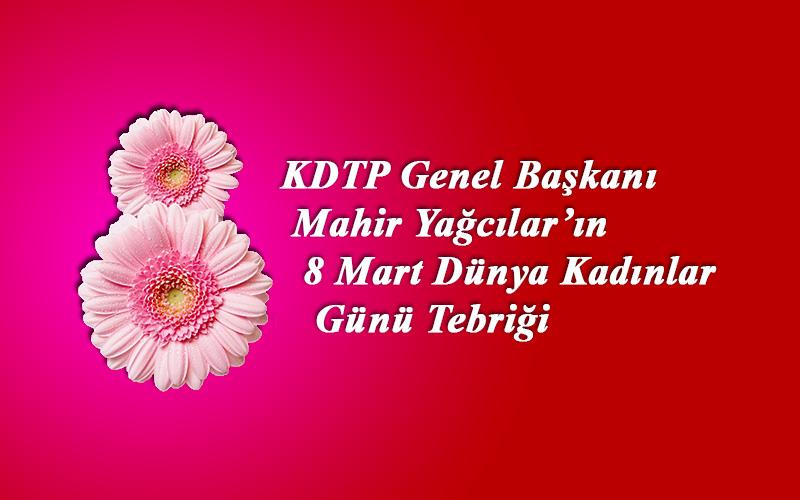 KDTP Genel Başkanı Mahir Yağcılar'ın 8 Mart Tebriği