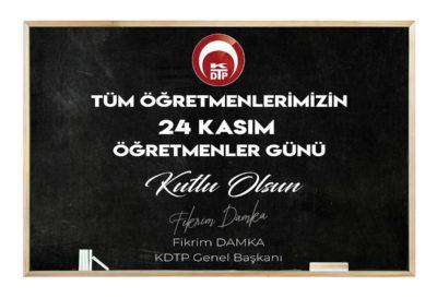 Genel Başkanımız Fikrim Damka'nın 24 Kasım Öğretmenler Günü Mesajı