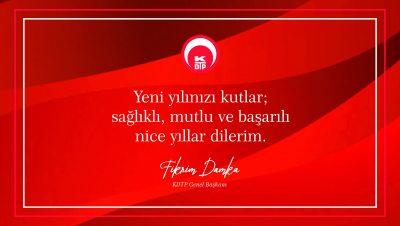 Genel Başkanımız Fikrim Damka'nın Yeni Yıl Mesajı